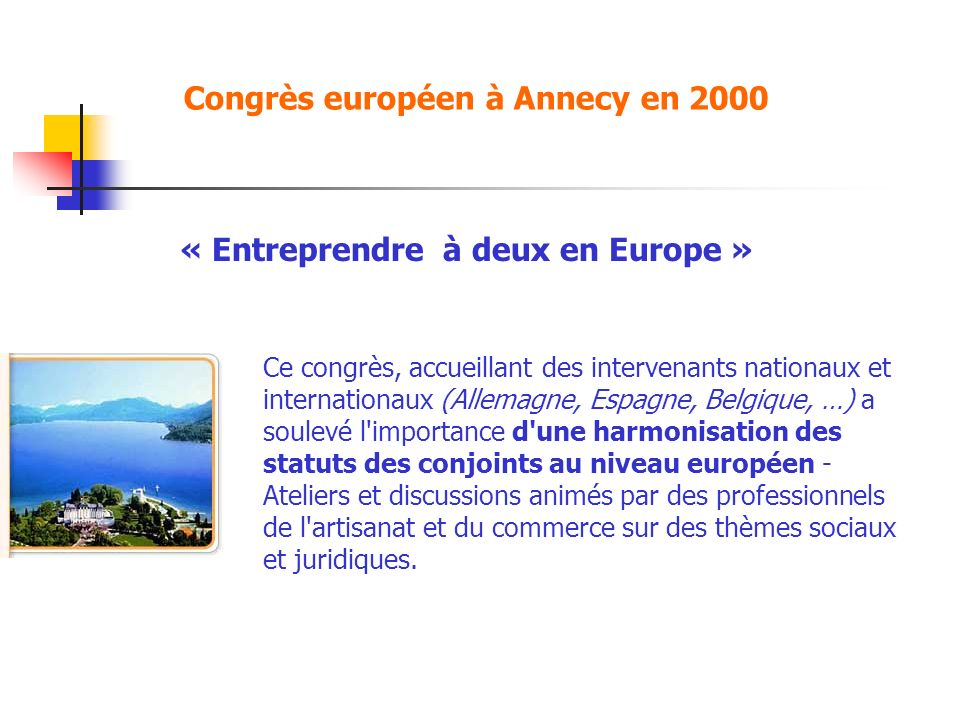 Congrès européen à Annecy en 2000