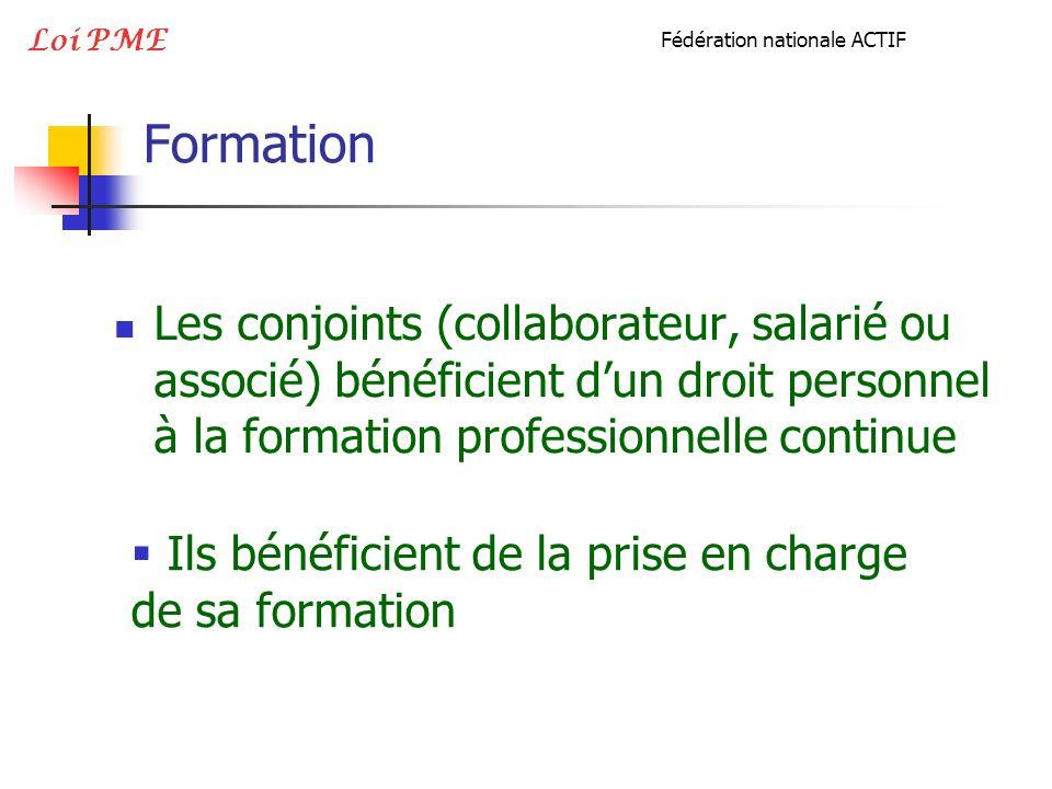 Loi PME Fédération nationale ACTIF. Formation.