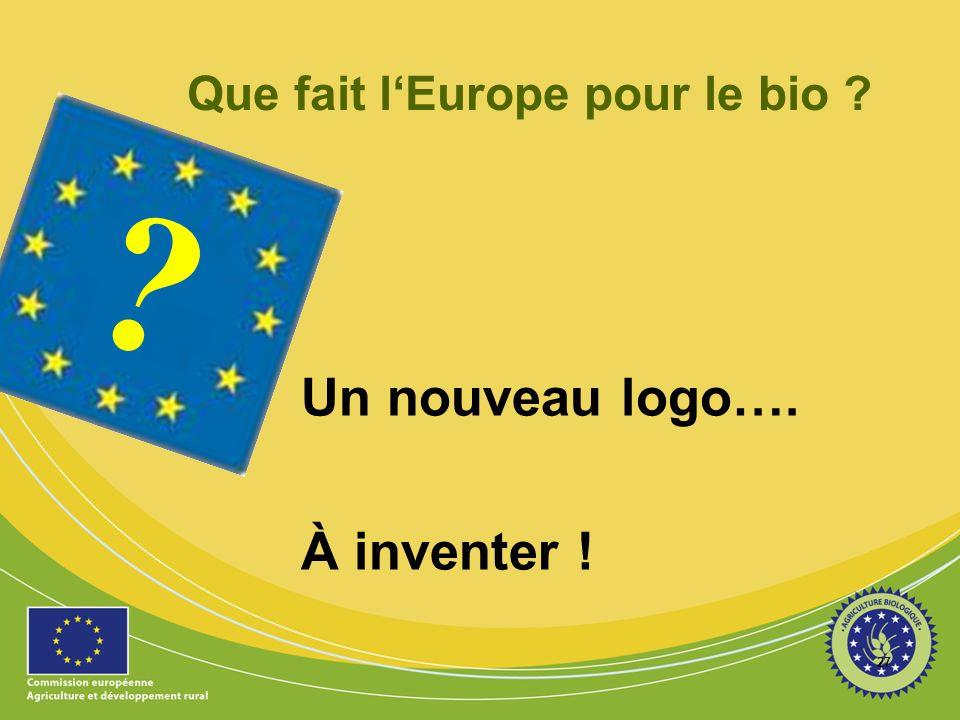 Que fait l'Europe pour le bio