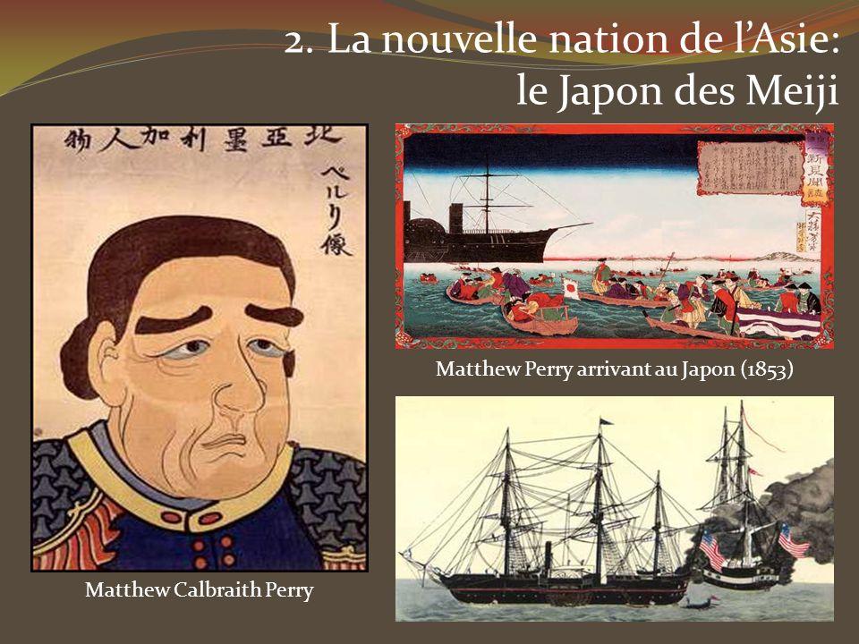 2. La nouvelle nation de l'Asie: le Japon des Meiji