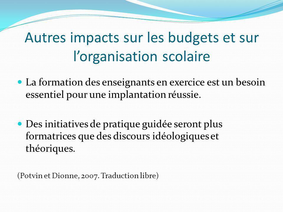 Autres impacts sur les budgets et sur l'organisation scolaire