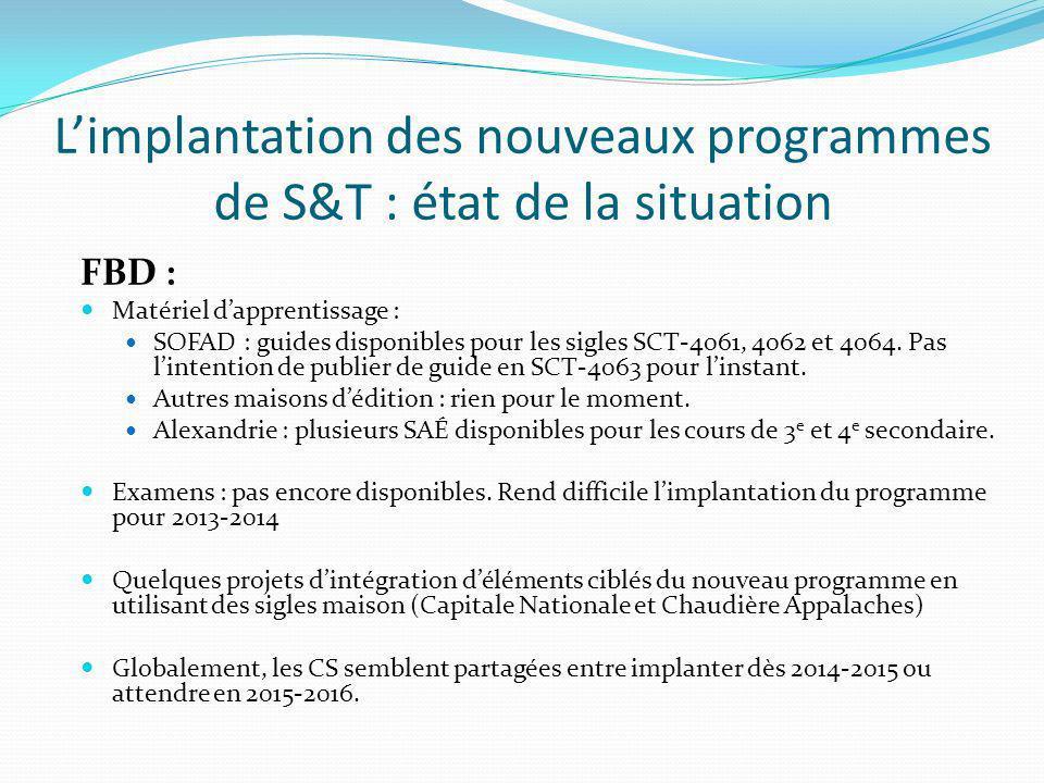 L'implantation des nouveaux programmes de S&T : état de la situation