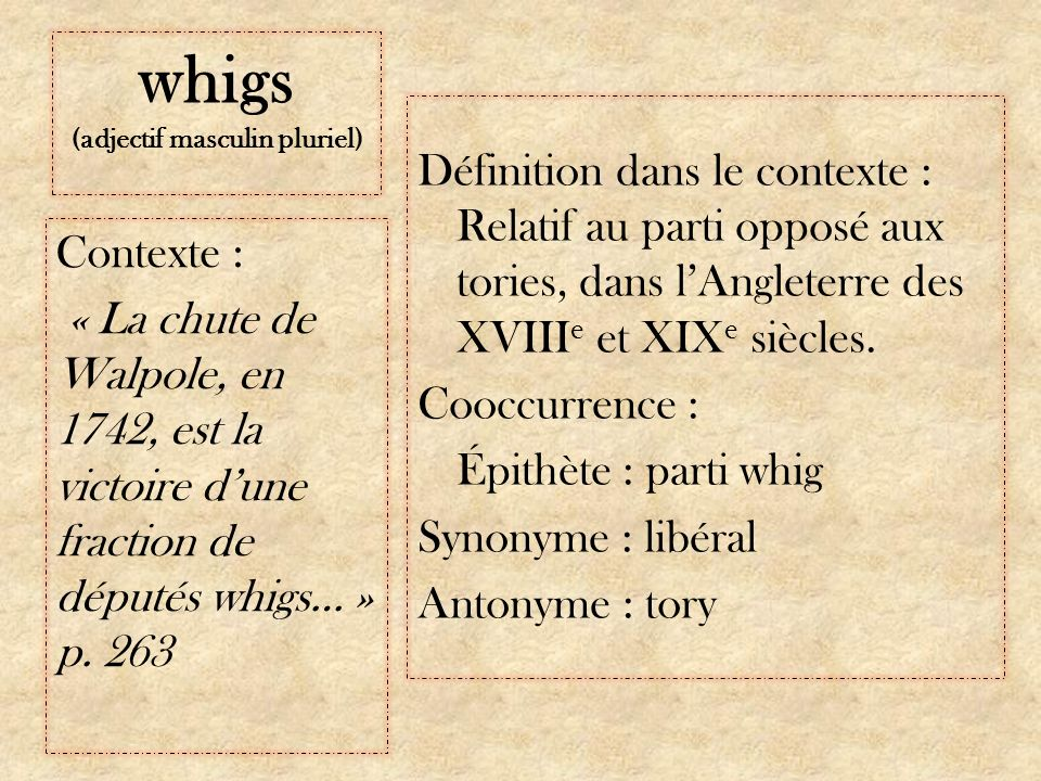 whigs (adjectif masculin pluriel)