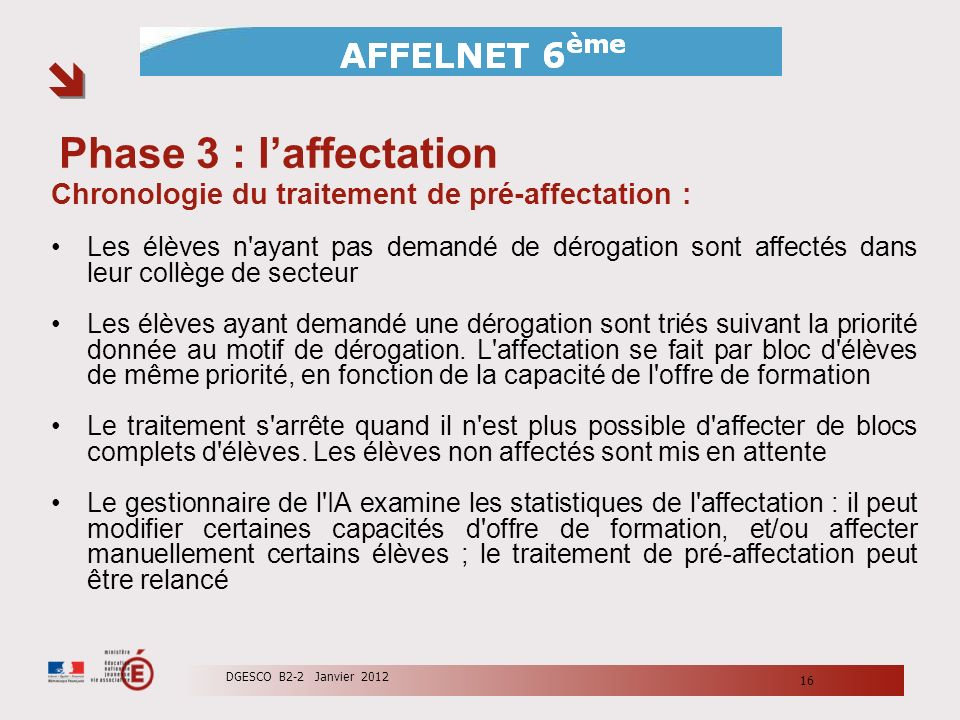 Phase 3 : l'affectation Chronologie du traitement de pré-affectation :