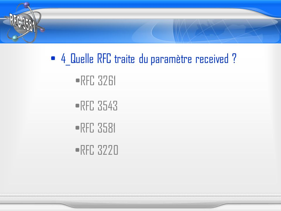 4_Quelle RFC traite du paramètre received