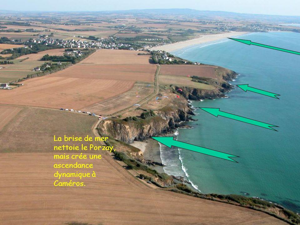 La brise de mer nettoie le Porzay, mais crée une ascendance dynamique à Caméros.