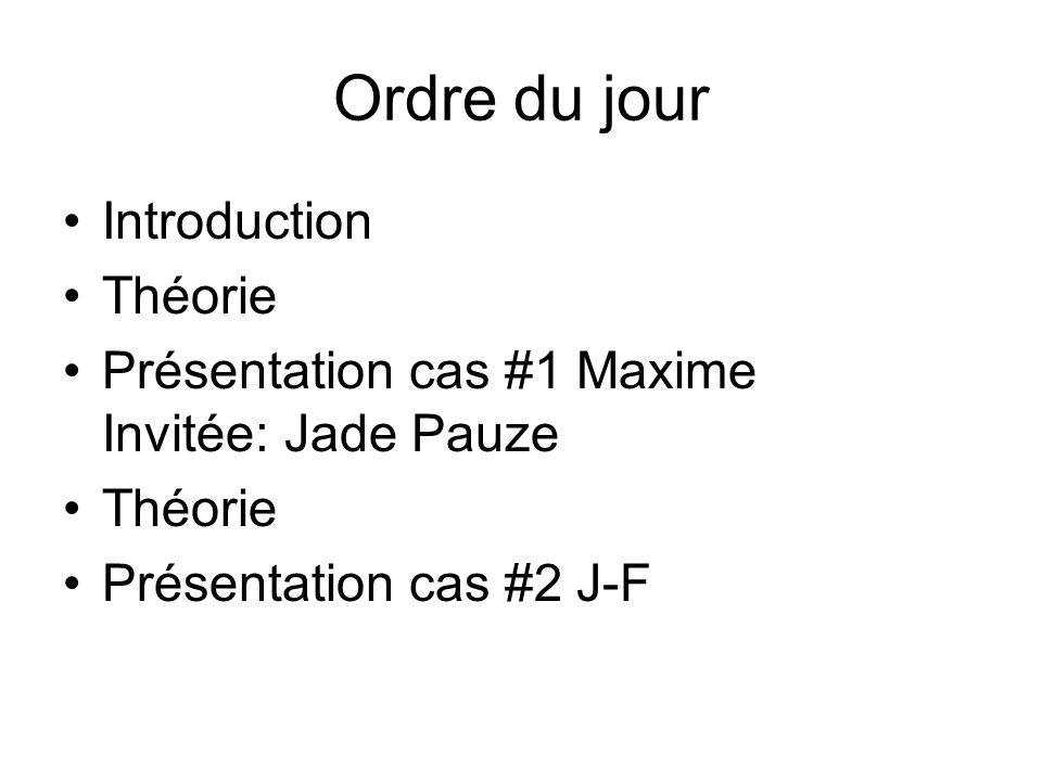 Ordre du jour Introduction Théorie