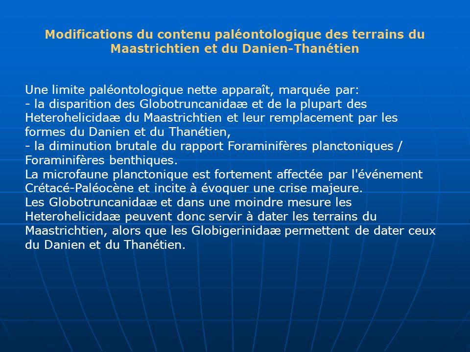 Modifications du contenu paléontologique des terrains du Maastrichtien et du Danien-Thanétien