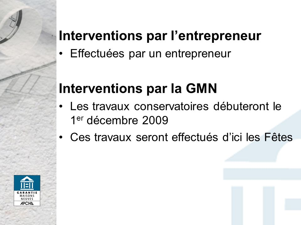 Interventions par l'entrepreneur