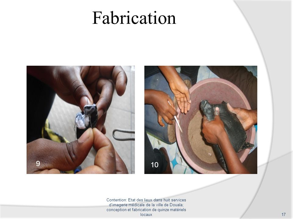 Fabrication 9. 10. 9. 10.