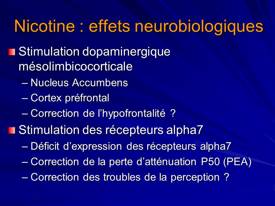 Nicotine : effets neurobiologiques