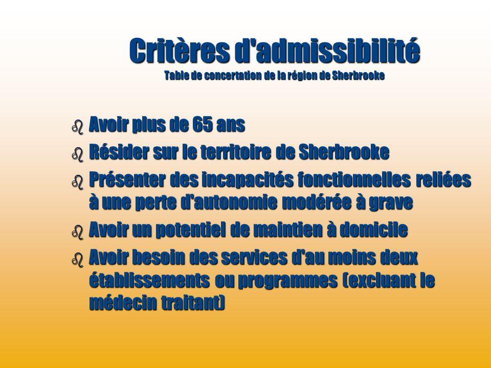 Critères d admissibilité Table de concertation de la région de Sherbrooke