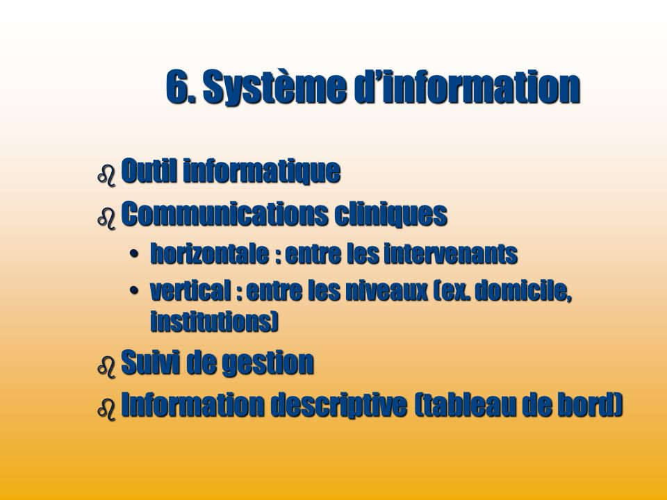 6. Système d'information