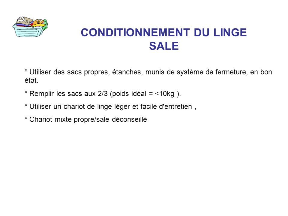 CONDITIONNEMENT DU LINGE SALE