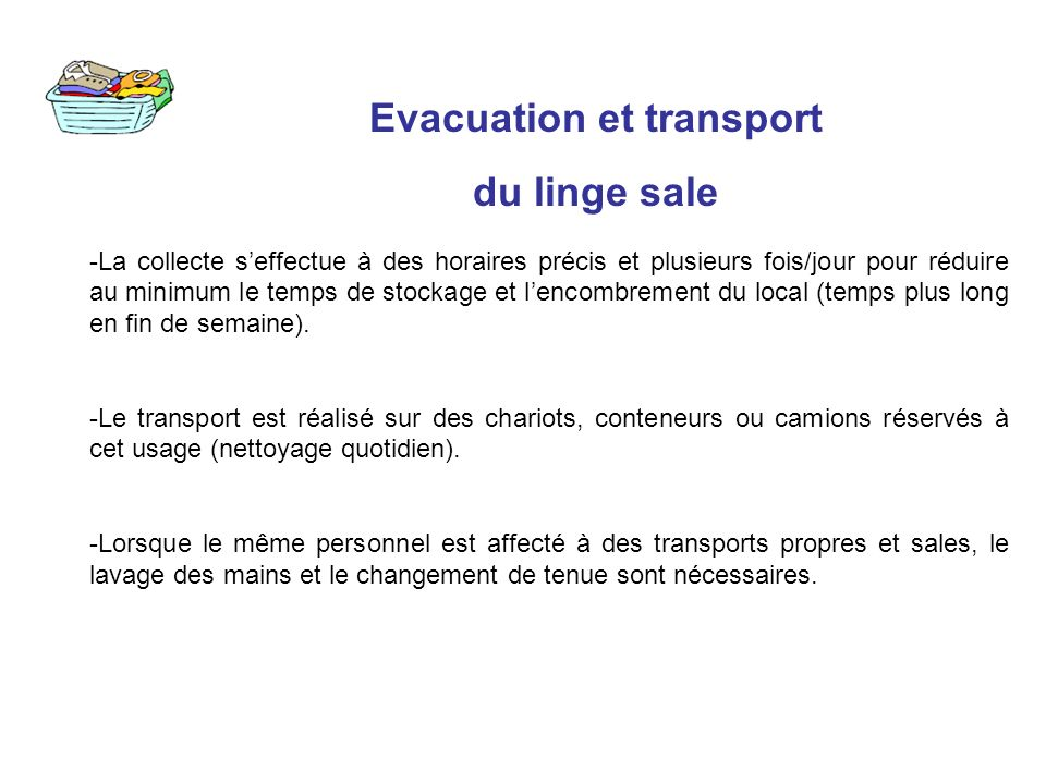 Evacuation et transport