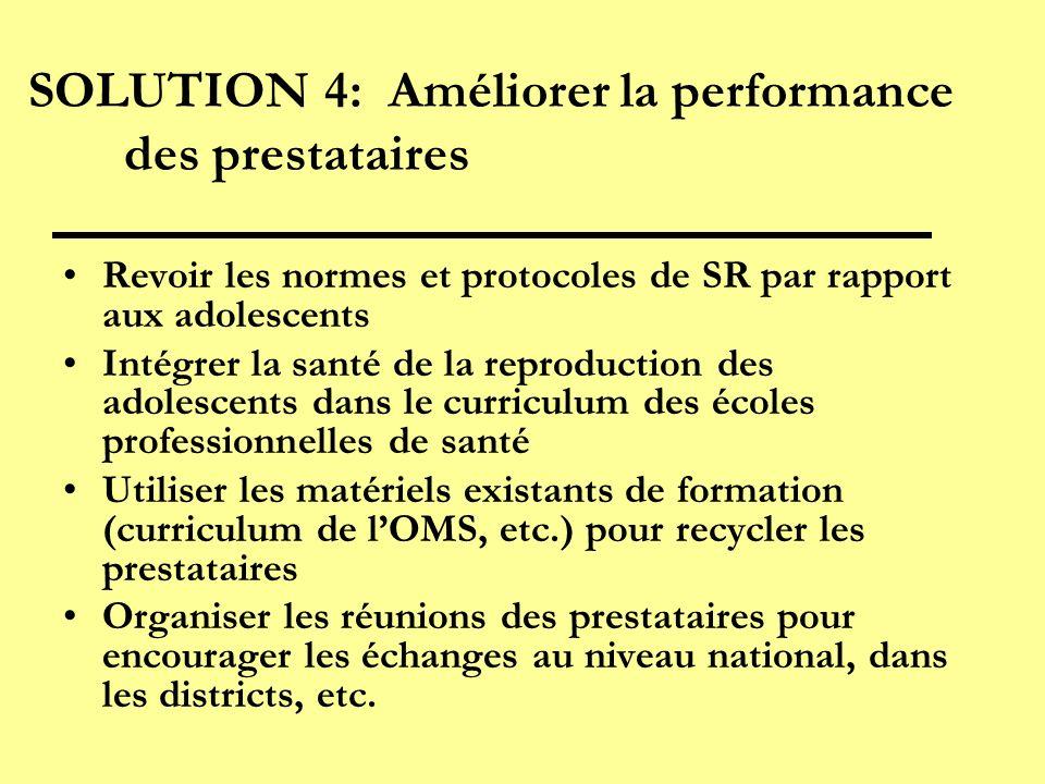 SOLUTION 4: Améliorer la performance des prestataires
