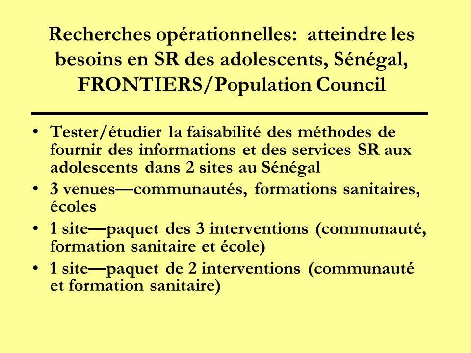 Recherches opérationnelles: atteindre les besoins en SR des adolescents, Sénégal, FRONTIERS/Population Council