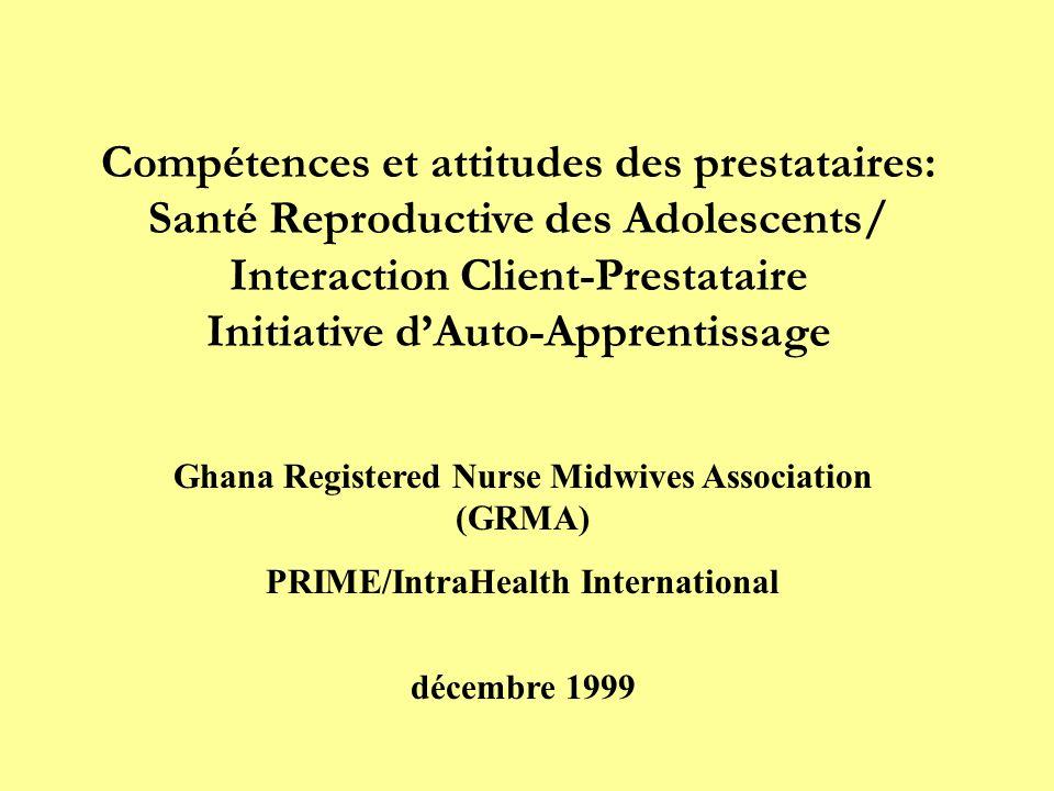 Compétences et attitudes des prestataires: Santé Reproductive des Adolescents/ Interaction Client-Prestataire Initiative d'Auto-Apprentissage
