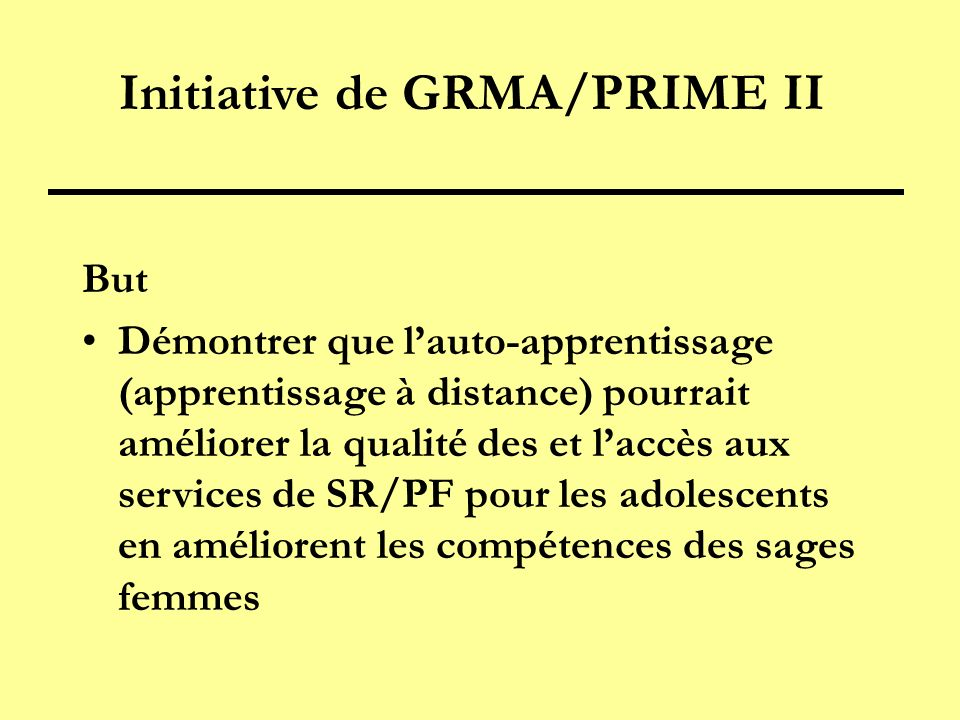 Initiative de GRMA/PRIME II