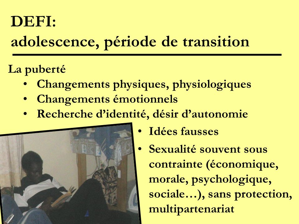 DEFI: adolescence, période de transition