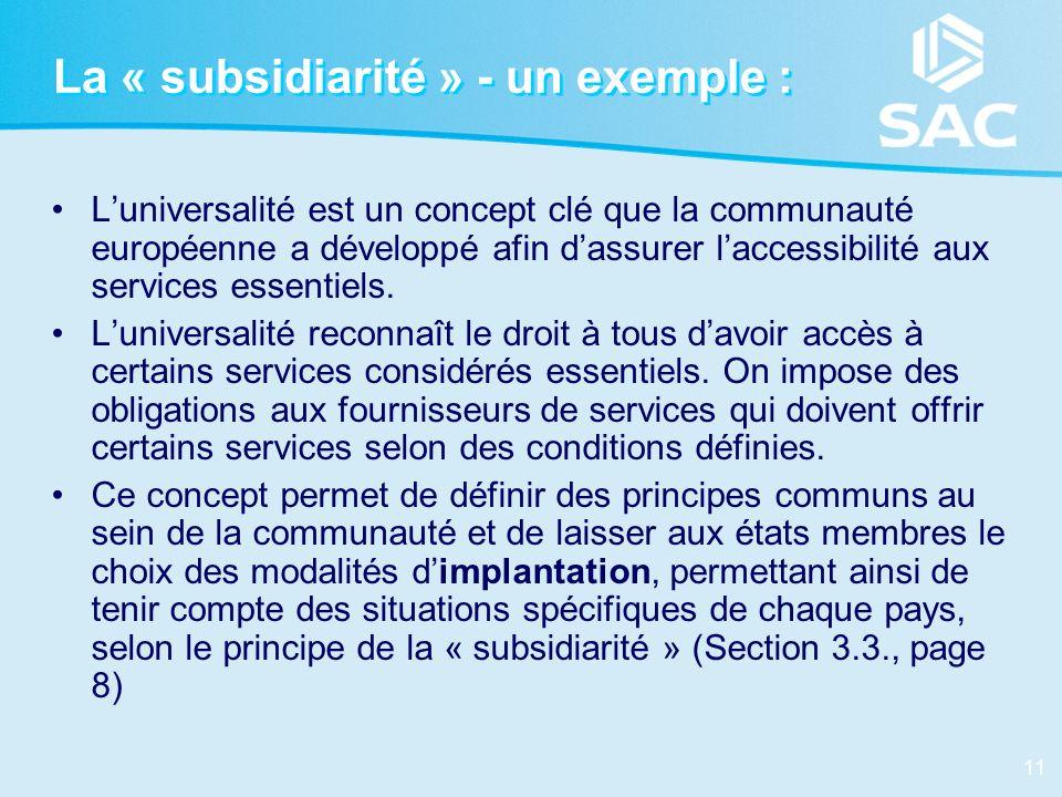 La « subsidiarité » - un exemple :