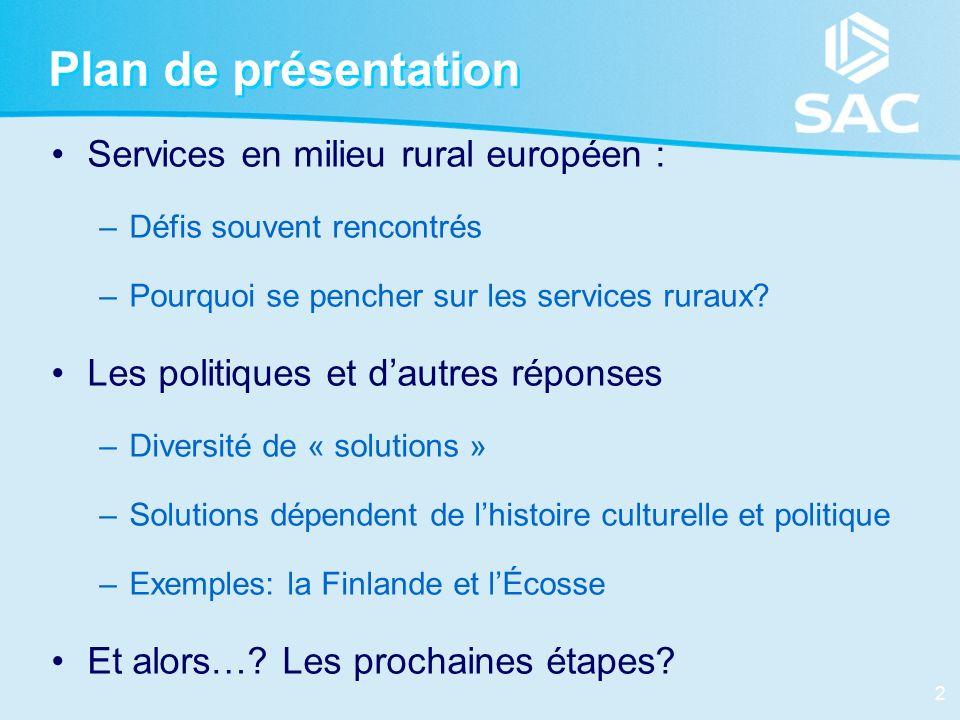 Plan de présentation Services en milieu rural européen :