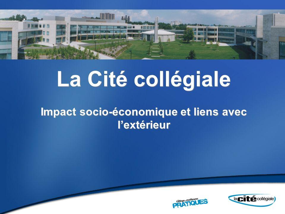 La Cité collégiale Impact socio-économique et liens avec l'extérieur
