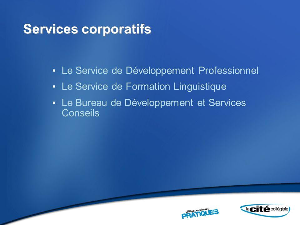 Services corporatifs Le Service de Développement Professionnel
