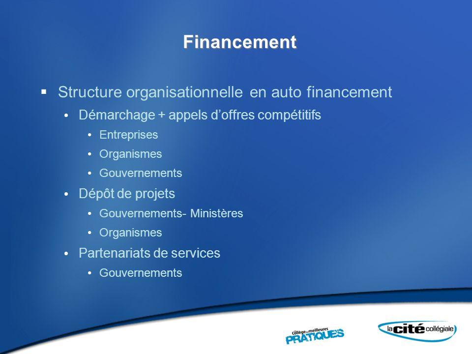 Financement Structure organisationnelle en auto financement