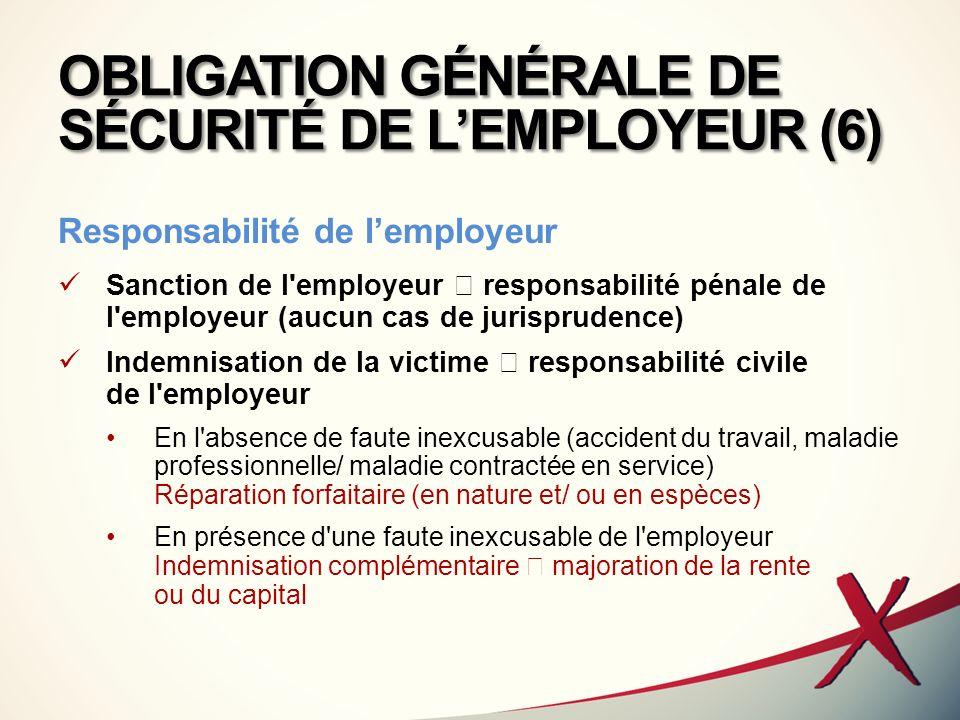 OBLIGATION GÉNÉRALE DE SÉCURITÉ DE L'EMPLOYEUR (6)
