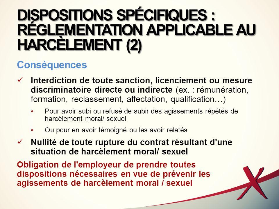 DISPOSITIONS SPÉCIFIQUES : RÉGLEMENTATION APPLICABLE AU HARCÈLEMENT (2)