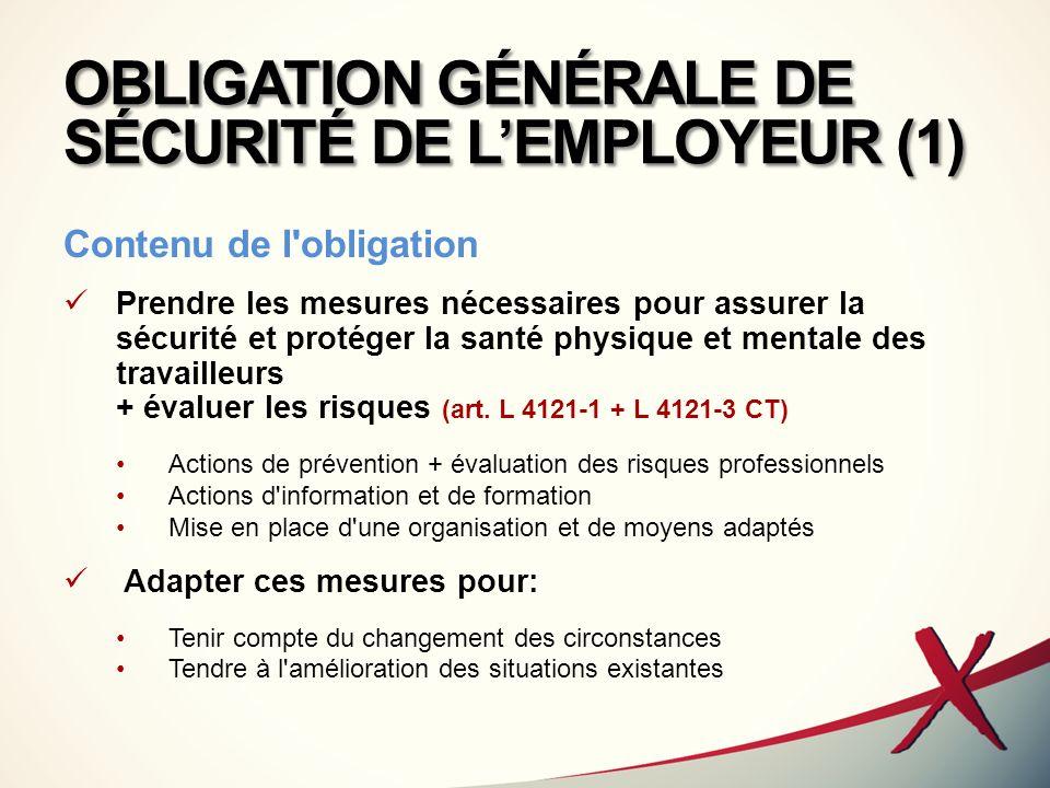 OBLIGATION GÉNÉRALE DE SÉCURITÉ DE L'EMPLOYEUR (1)