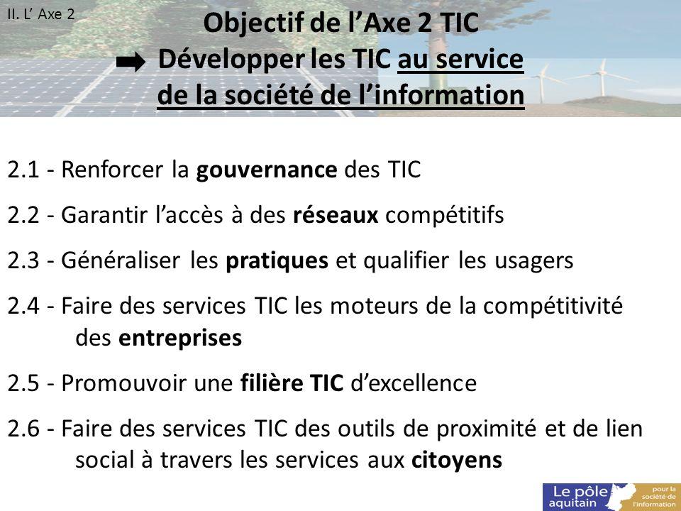 Développer les TIC au service de la société de l'information