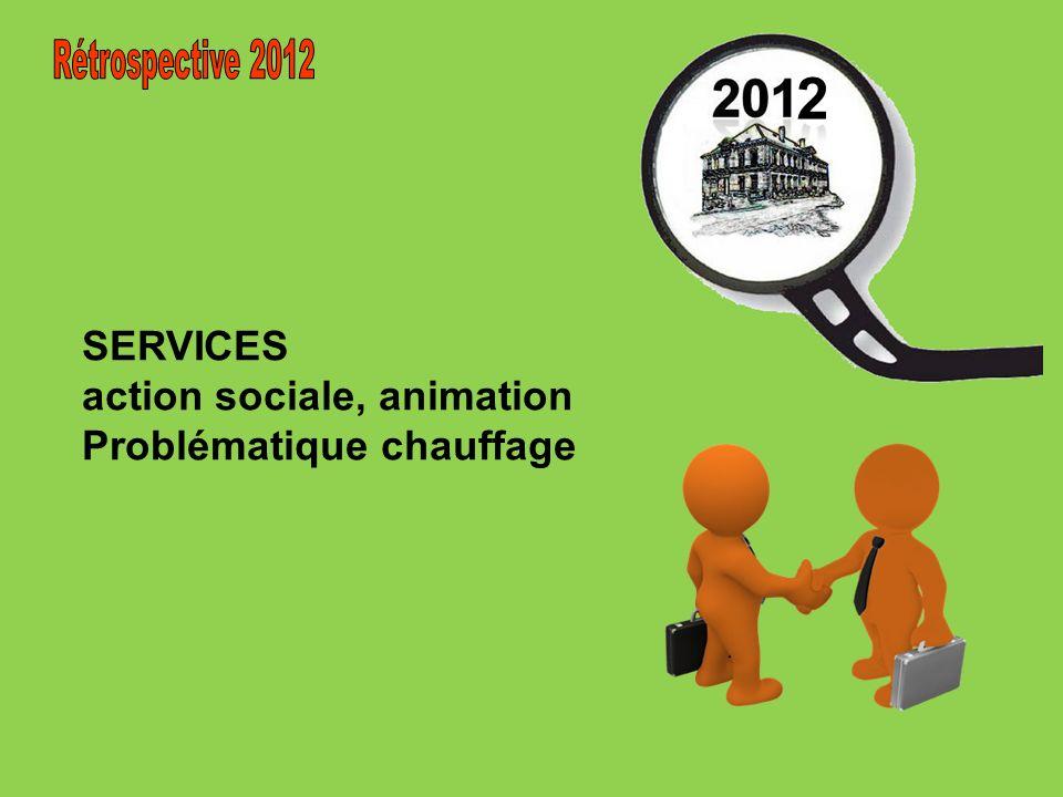 2 Rétrospective 2012 SERVICES action sociale, animation