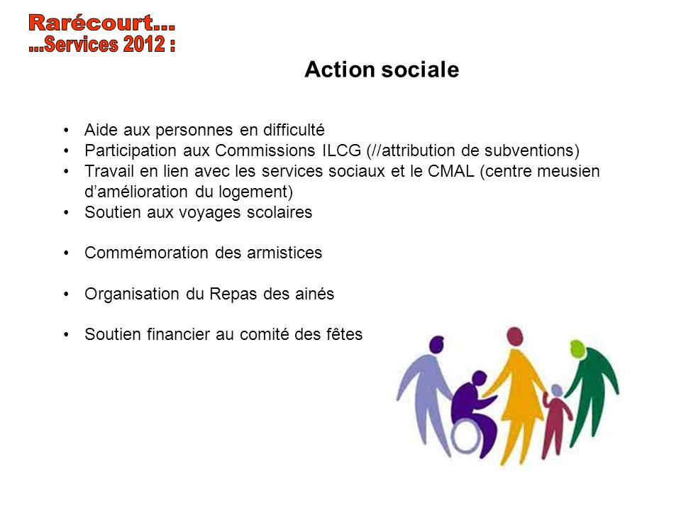 Rarécourt... ...Services 2012 : Action sociale