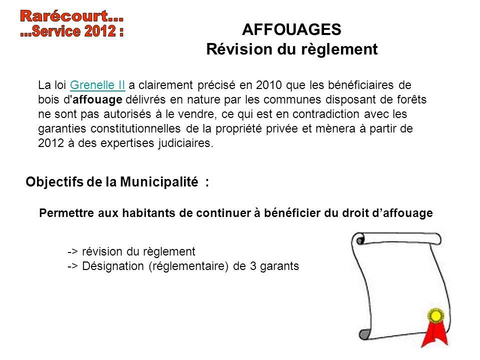 Rarécourt... ...Service 2012 : AFFOUAGES Révision du règlement