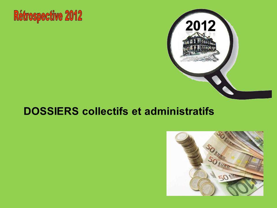 2 Rétrospective 2012 DOSSIERS collectifs et administratifs
