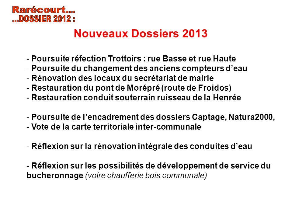 Rarécourt... ...DOSSIER 2012 : Nouveaux Dossiers 2013