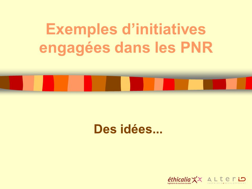 Exemples d'initiatives engagées dans les PNR