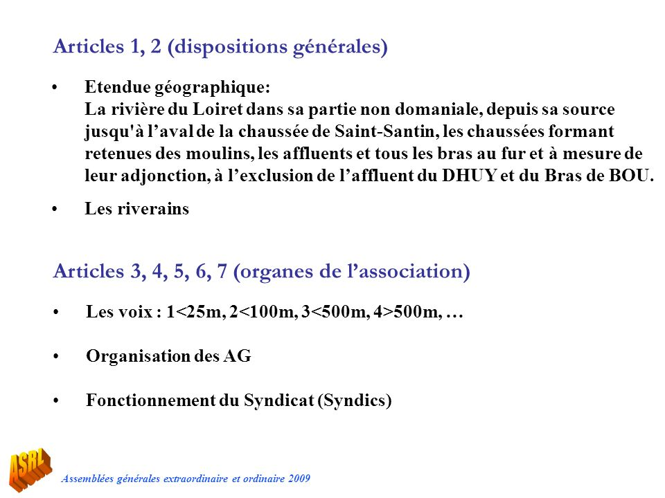 Articles 1, 2 (dispositions générales)