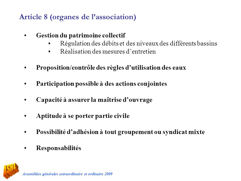 Article 8 (organes de l'association)