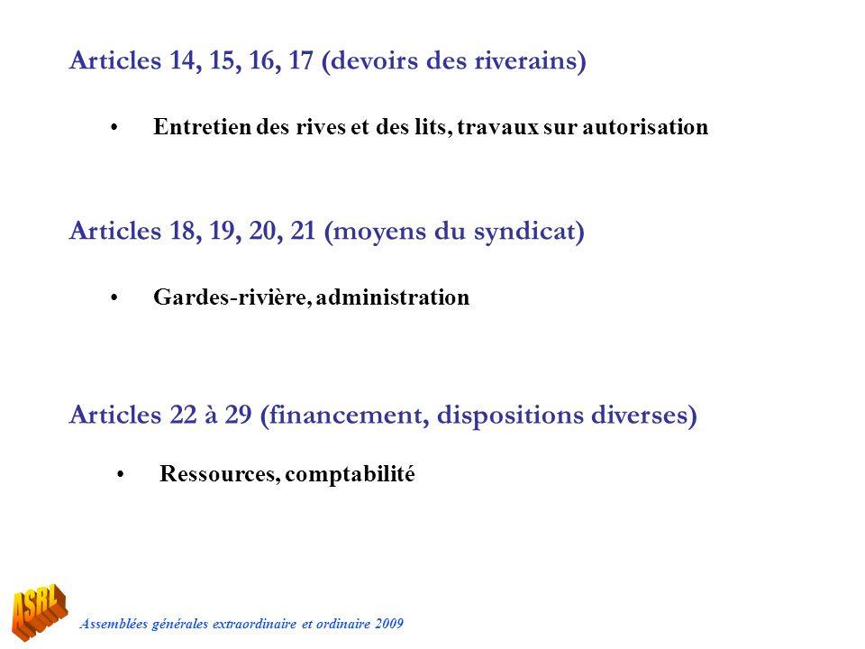 Articles 14, 15, 16, 17 (devoirs des riverains)