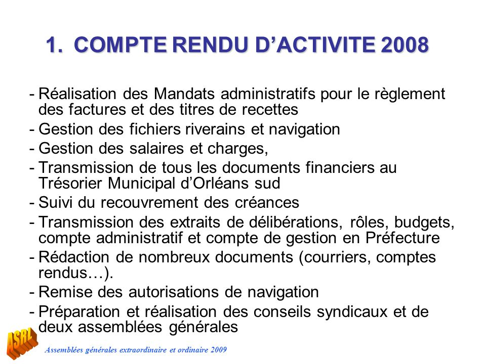 1. COMPTE RENDU D'ACTIVITE 2008