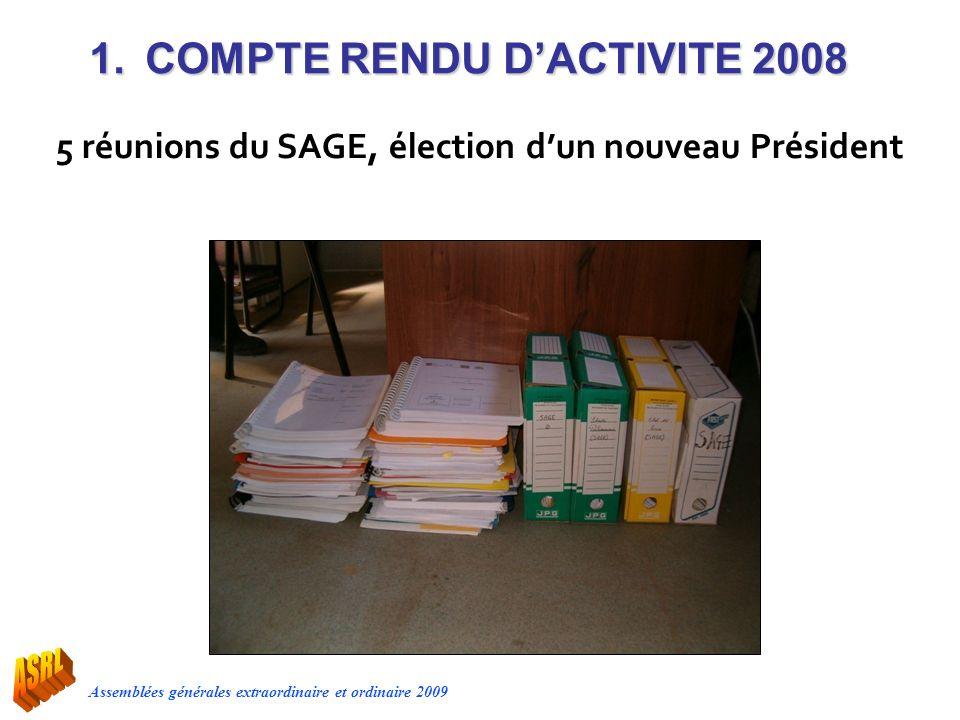 5 réunions du SAGE, élection d'un nouveau Président