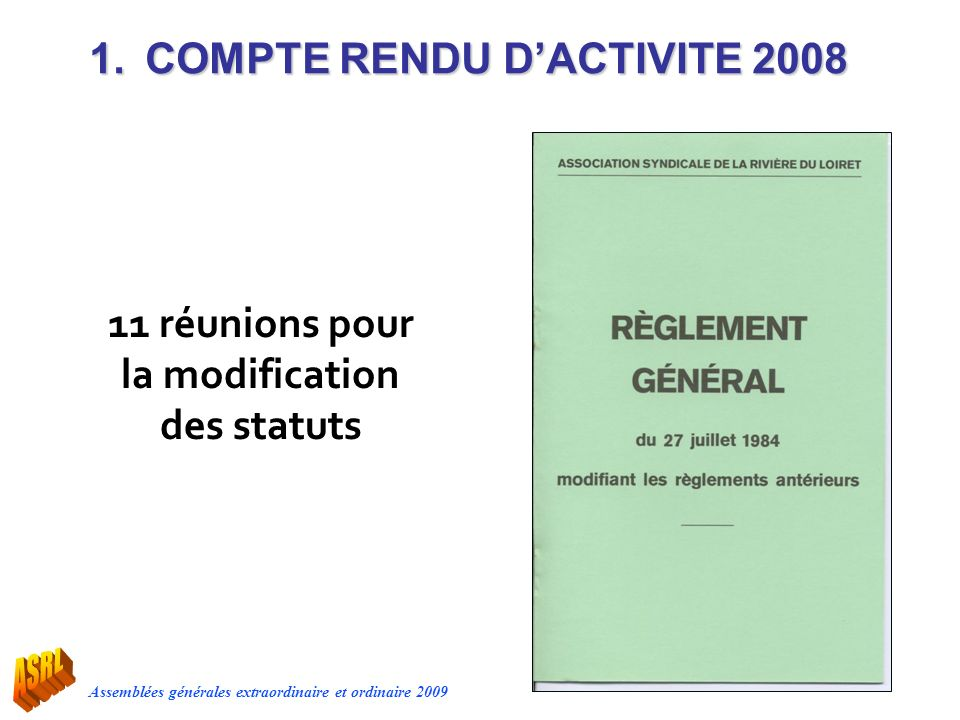 11 réunions pour la modification des statuts