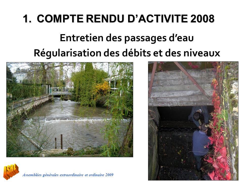 Entretien des passages d'eau Régularisation des débits et des niveaux