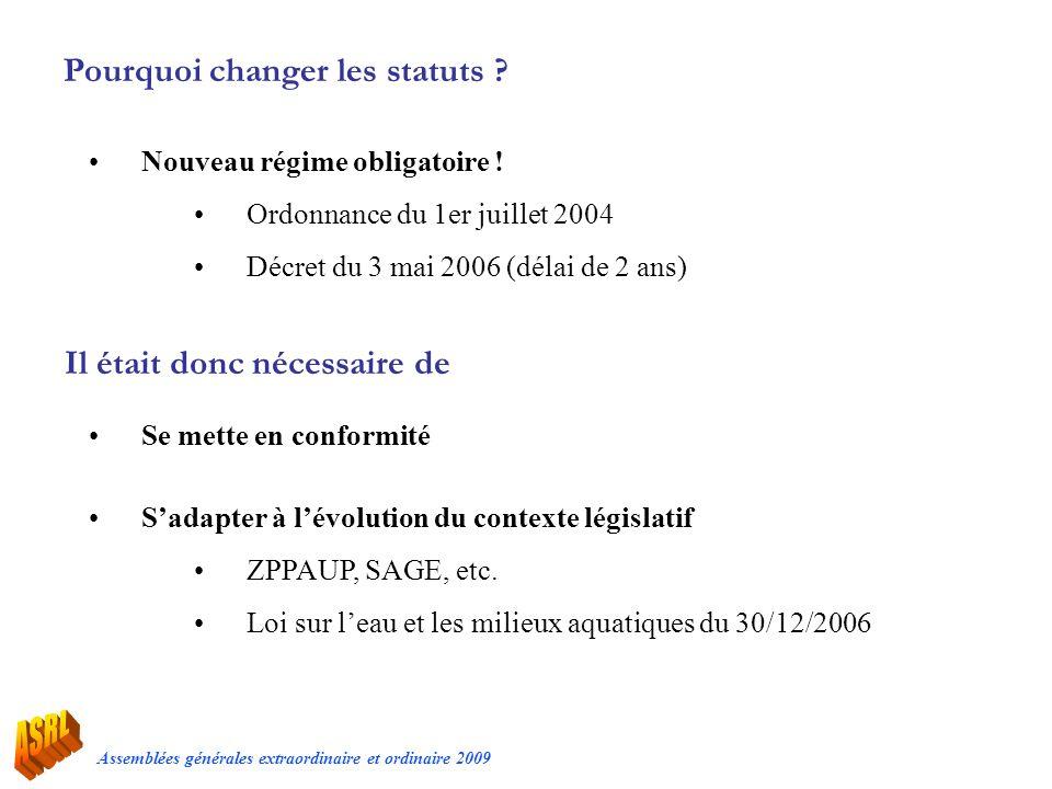 Pourquoi changer les statuts