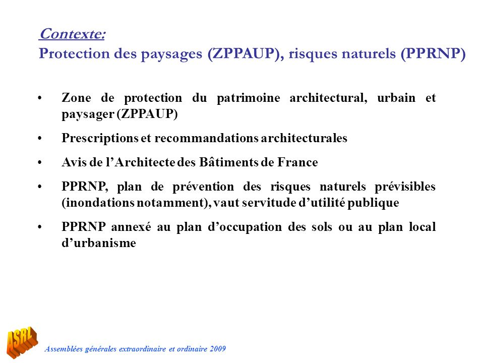 Contexte: Protection des paysages (ZPPAUP), risques naturels (PPRNP)