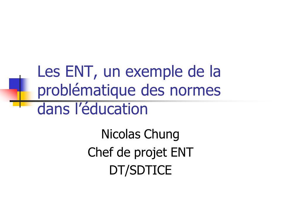 Les ENT, un exemple de la problématique des normes dans l'éducation