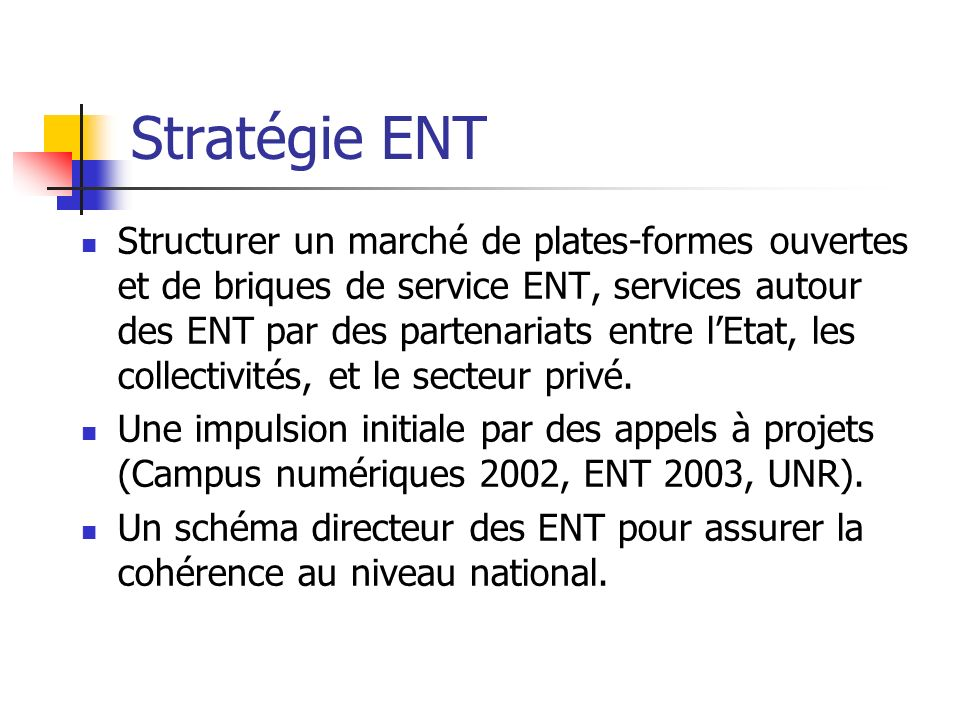 Stratégie ENT